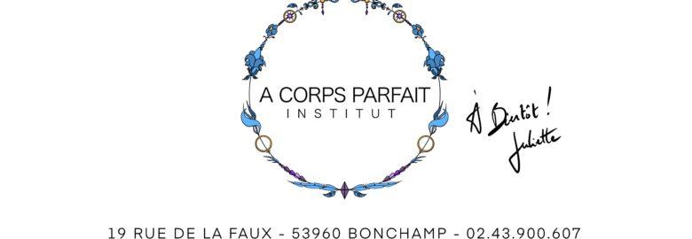 A Corps Parfait